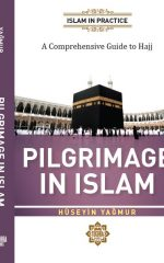 Pilgrimage in Islam: A Comprehensive Guide to the Hajj
