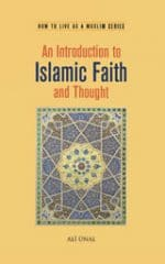 An Introduction to Islamic Faith and Thought
