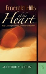 Emerald Hills of the Heart: Key Concepts in the Practice of Sufism 3