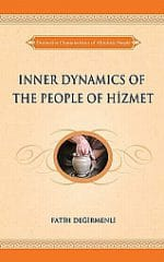 Inner Dynamics of the People of Hizmet