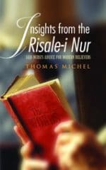 Insights from the Risale-i Nur: Said Nursi's Advice for Modern Believers