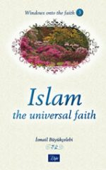 Islam: The Universal Faith