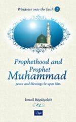 Prophethood and Prophet Muhammad