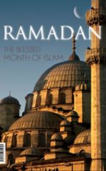 Ramadan: The Blessed Month of Islam