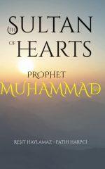Sultan of Hearts: Prophet Muhammad