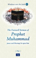 The Farewell Sermon of Prophet Muhammad