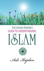 The Young Person's Guide to Understanding Islam