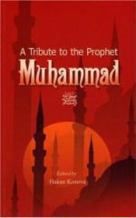 Tribute to the Prophet Muhammad, a