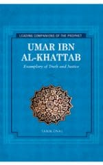 Umar ibn al-Khattab: Exemplary of Truth and Justice