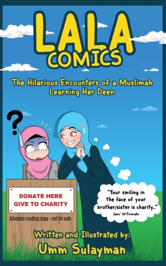LALA Comics: The Hilarious Encounters of a Muslimah Learning Her Deen